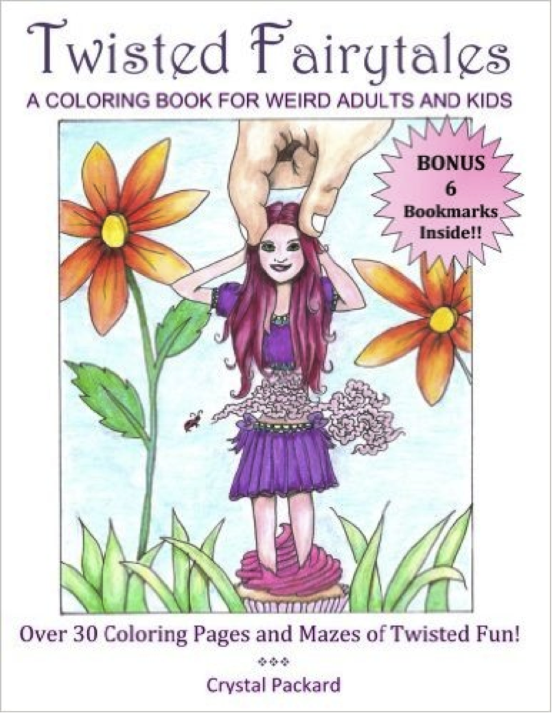 Twisted Fairytales Coloring Book is Here!! – Crystal Packard